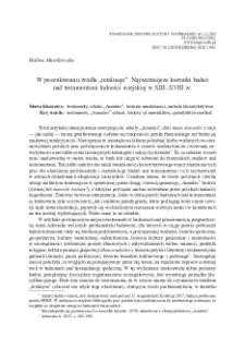 """W poszukiwaniu źródła """"totalnego"""". Najważniejsze kierunki badań nad testamentami ludności miejskiej w XIII–XVIII w."""