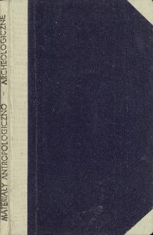 Materyjały Antropologiczno - Archeologiczne z. 1 (1877)