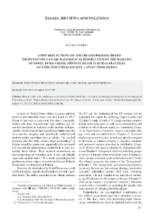 A Few Reflections on Suicide and Profane Death from not only an Archaeological Perspective on the Margins of Paweł Duma's Book, 'Profane Death in Burial Practices of a Pre-Industrial Society. A Study from Silesia