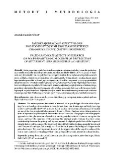 Paleo-landscape aspects of research on post-depositional processes of destruction of settlement ceramics (Kunice a case study)