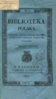 Biblioteka Polska : pamiętnik, umiejętnościom, historii, literaturze i rzeczom krajowym poświęcony. T. 1, nr 2 (1825)