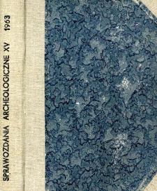 Tymczasowe sprawozdanie z prac wykopaliskowych na ul. Wieżowej w Poznaniu w 1961 roku