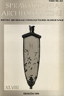 Sprawozdania Archeologiczne T. 48 (1996), Sesje i konferencje