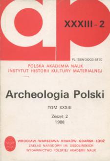 Archeologia Polski T. 33 (1988) Z. 2, Spis treści