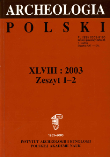 Archeologia Polski T. 48 (2003) Z. 1-2, Recenzje