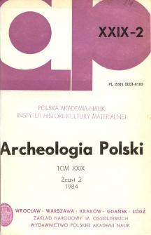 Archeologia Polski T. 29 (1984) Z. 2, Spis treści