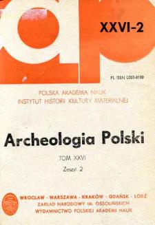 Archeologia Polski T. 26 (1982) Z. 2, Recenzje