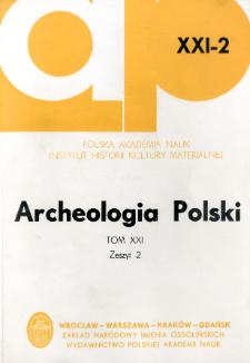 Archeologia Polski. Vol. 21 (1976) No 2, Kronika