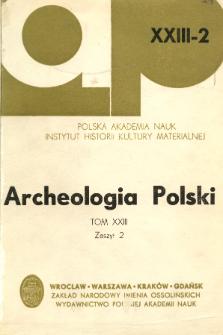 Archeologia Polski. Vol. 23 (1978) No 2, Spis treści