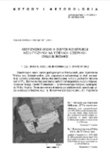 Geofizyczne badania dużych konstrukcji neolitycznych na terenach lessowych. Casus Słonowice