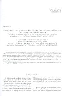 O badaniach prehistorycznego górnictwa krzemienia i kopalni w Krzemionkach Opatowskich (w związku z książką: Metody badań archeologicznych stanowisk produkcyjnych – górnictwo krzemienia, Warszawa 2000)