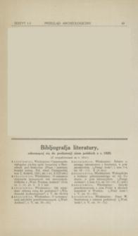 Bibljografja literatury, odnoszącej się do prehistorji ziem polskich z r. 1920 (z uzupełnieniami za r. 1919)