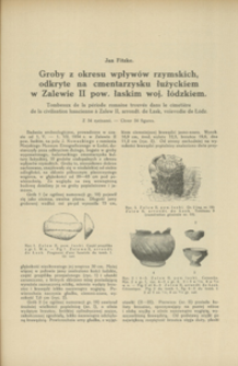 Groby z okresu wpływów rzymskich, odkryte na cmentarzysku łużyckiem w Zalewie II pow. łaskim, woj. łódzkiem