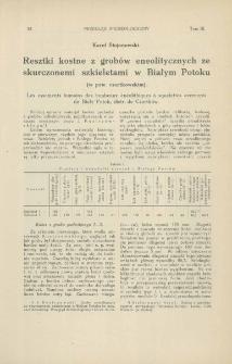 Resztki kostne z grobów eneolitycznych ze skurczonemi szkieletami w Białym Potoku (w pow. czortkowskim)