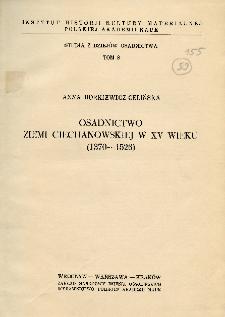 Osadnictwo ziemi ciechanowskiej w XV wieku : (1370-1526)