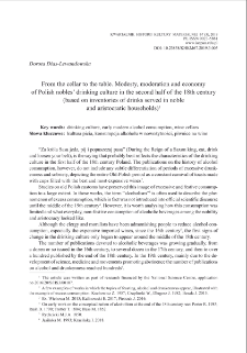 From the cellar to the table. Modesty, moderation and economy of Polish nobles' drinking culture in the second half of the 18th century (based on inventories of drinks served in noble and aristocratic households)