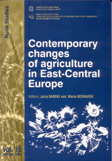 Contemporary changes of agriculture in East-Central Europe