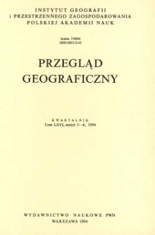 Przegląd Geograficzny T. 66 z. 3-4 (1994)