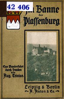 Im Banne der Plassenburg : Streifzüge im Frankenlande