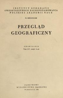 Przegląd Geograficzny T. 55 z. 3-4 (1983)