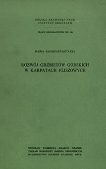 Rozwój grzbietów górskich w Karpatach fliszowych = Development of mountain ridges in the flysch Carpathians = Razvitie gornh hrebtov vo fliševyh Karpatah