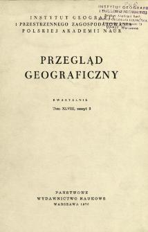 Przegląd Geograficzny T. 48 z. 3 (1976)