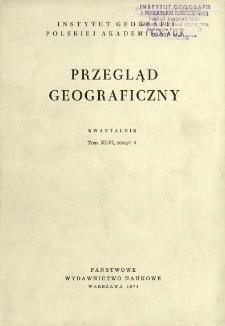 Przegląd Geograficzny T. 46 z. 4 (1974)