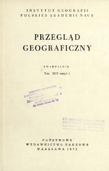 Przegląd Geograficzny T. 45 z. 3 (1973)
