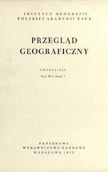 Przegląd Geograficzny T. 45 z. 1 (1973)