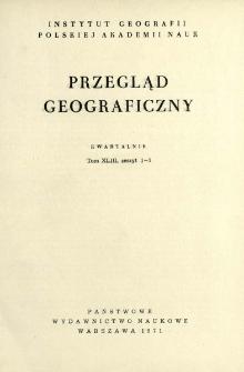 Przegląd Geograficzny T. 43 z. 1-2 (1971)
