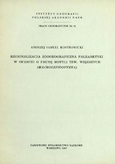 Regionalizacja zoogeograficzna palearktyki w oparciu o faunę motyli tzw. większych (Macrolepidoptera) = Zoogeographical regionalization of the Palearctic = Zoogeografičeskaja regionalizacija palearktiki