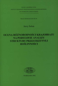 Ocena różnorodności krajobrazu na podstawie analizy struktury przestrzennej roślinności = Assessment of diversity of landscape on the basis of analysis of spatial structure of vegetation