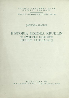 Historia jeziora Kruklin w świetle osadów strefy litoralnej = History of Kruklin lake as revealed by the deposits of its littoral zone = Istorija ozera Kruklin na osnovanii otloženij v litoral'noj zone