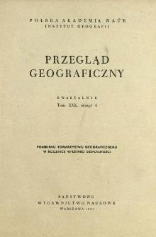 Przegląd Geograficzny T. 30 z. 4 (1958)