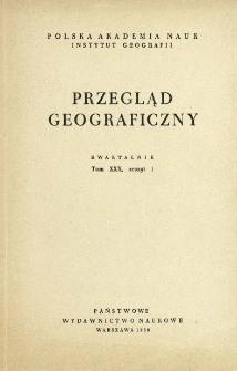 Przegląd Geograficzny T. 30 z. 1 (1958)