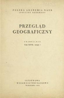 Przegląd Geograficzny T. 28 z. 2 (1956)