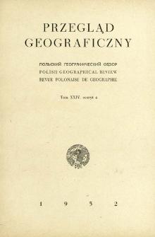 Przegląd Geograficzny T. 24 z. 4 (1952)