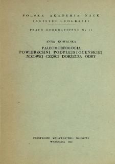 Paleomorfologia powierzchni podplejstoceńskiej niżowej części dorzecza Odry = Paleomorphology of the Sub-Pleistocene surface of the lowland part of the Odra basin = Paleomorfologija podplejstocenovoj poverchnosti v nizinnoj časti bassejna Odry