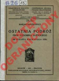 Ostatnia podróż prof. Ludomira Sawickiego : (wyprawa bałkańska 1928)