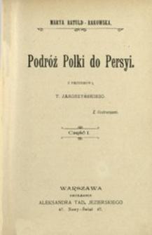 Podróż Polki do Persyi. Cz. 1