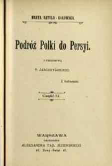Podróż Polki do Persyi. Cz. 2