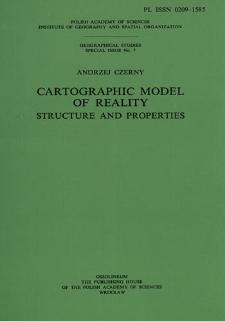 Cartographic model of reality : structure and properties = Kartograficzny model rzeczywistości