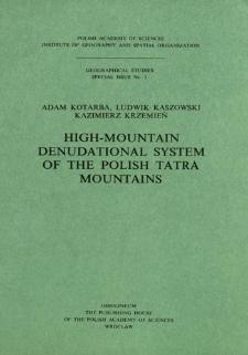 High-mountain denudational system of the Polish Tatra Mountains = Wysokogórski system denudacyjny Tatr Polskich