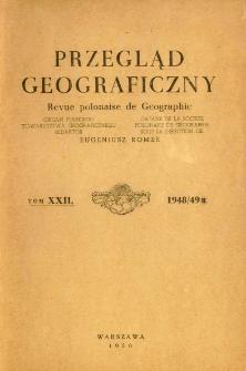 Przegląd Geograficzny T. 22 (1948/49)