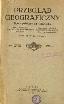 Przegląd Geograficzny T. 18 (1938)