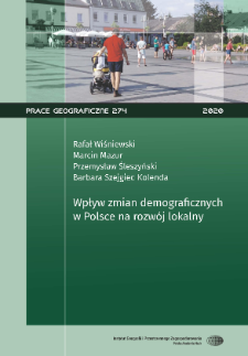 Wpływ zmian demograficznych w Polsce na rozwój lokalny = Impact of demographic changes in Poland on local development