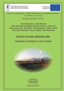 Polish-Slovak borderland : transport accessibility and tourism = Pogranicze polsko-słowackie : dostępność transportowa i turystyka