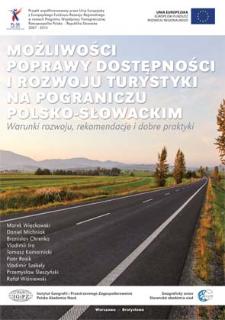 Możliwości poprawy dostępności i rozwoju turystyki na pograniczu polsko-słowackim : warunki rozwoju, rekomendacje i dobre praktyki