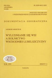 Wyludnianie się wsi a rolnictwo wschodniej Lubelszczyzny = Rural depopulation and agriculture of the eastern Lublin region