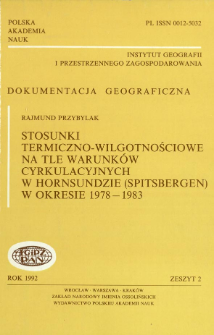 Stosunki termiczno-wilgotnościowe na tle warunków cyrkulacyjnych w Hornsundzie (Spitsbergen) w okresie 1978-1983 = Thermic and humidity relations against a backgroup of the circulations conditions in Hornsund (Spitsbergen) in the period 1978-1983